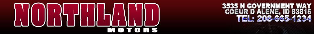 NORTHLAND MOTORS LLC - Coeur D Alene, ID