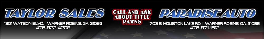 Taylor Sales & Paradise Auto - Warner Robins, GA