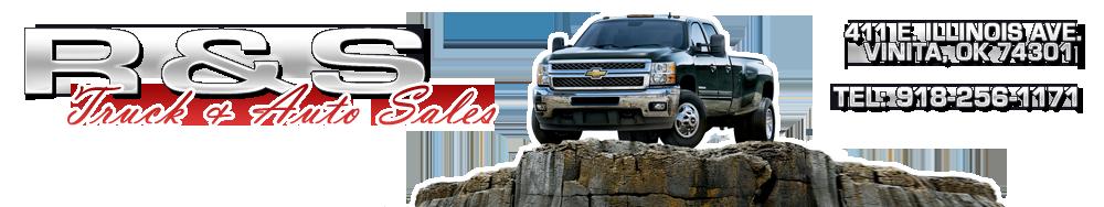 R & S TRUCK & AUTO SALES - Vinita, OK
