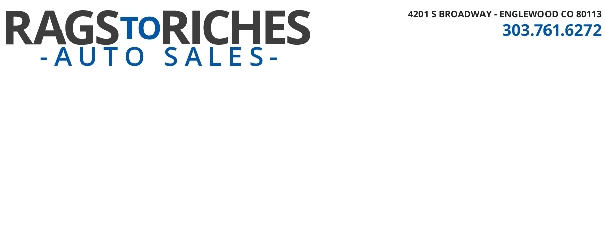 RAGS TO RICHES AUTO SALES - Englewood, CO