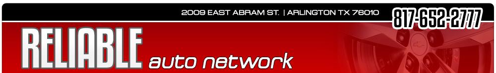 RELIABLE AUTO NETWORK - Arlington, TX