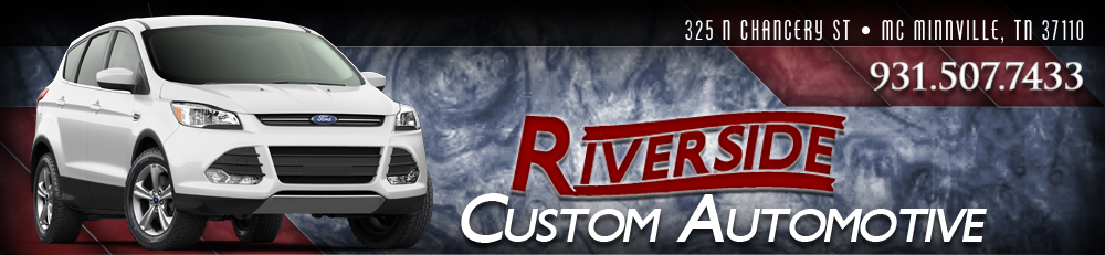 RIVERSIDE CUSTOM AUTOMOTIVE - MC MINNVILLE, TN