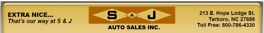 S & J AUTO SALES - Tarboro, NC