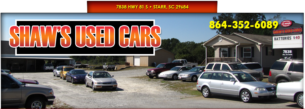 SHAW'S USED CARS - Starr, SC