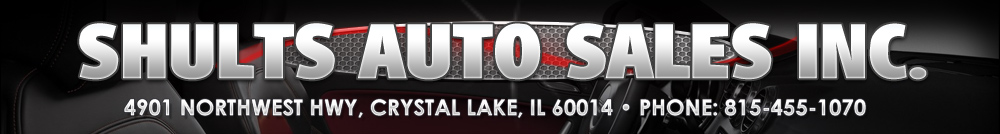 SHULTS AUTO SALES INC. - Crystal Lake, IL