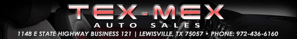 TEX-MEX AUTO SALES - Lewisville, TX
