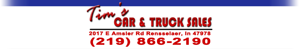 TIM'S CAR AND TRUCK SALES - Rensselaer, IN