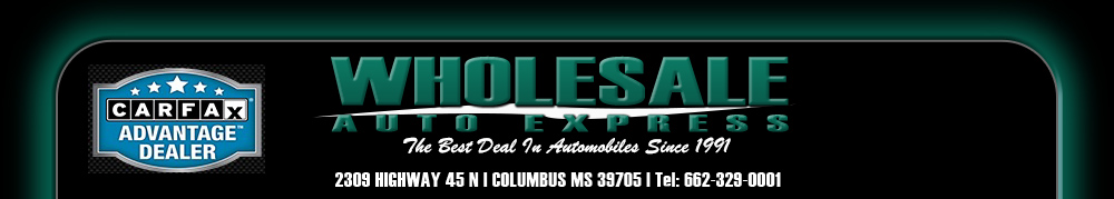 WHOLESALE AUTO EXPRESS - Columbus, MS