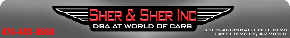 Sher and Sher Inc DBA at World of Cars - FAYETTEVILLE, AR