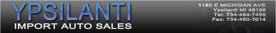 YPSILANTIS IMPORT AUTO SALES - Ypsilanti, MI