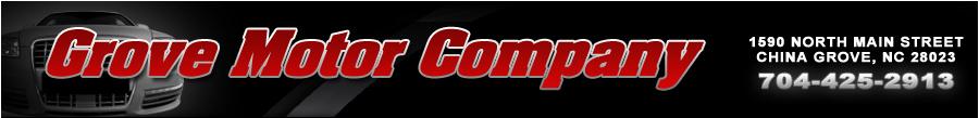 Grove Motor Company - China Grove, NC