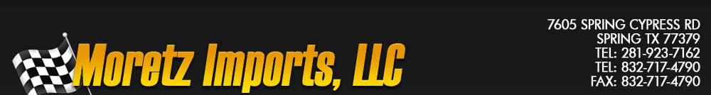 Moretz Imports, LLC - Spring, TX