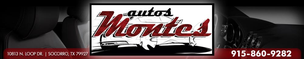 Autos Montes - Socorro, TX