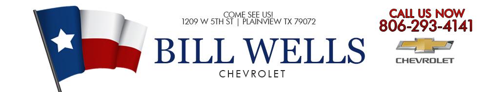 BILL WELLS CHEVROLET - Plainview, TX