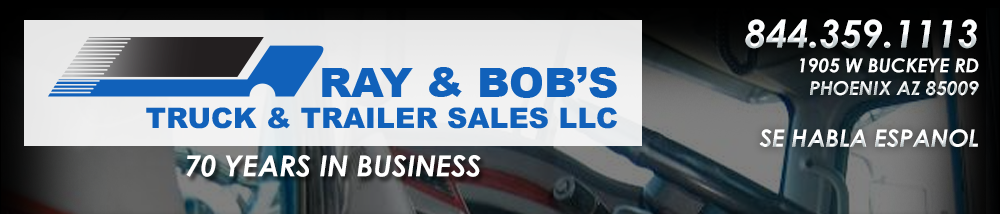 Ray and Bob's Truck & Trailer Sales LLC - Phoenix, AZ