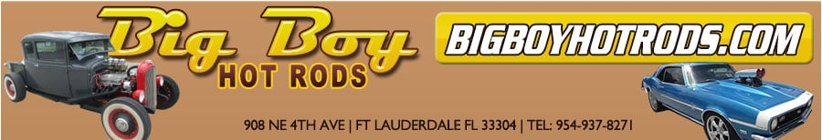 Big Boy Hot Rods - Fort Lauderdale, FL