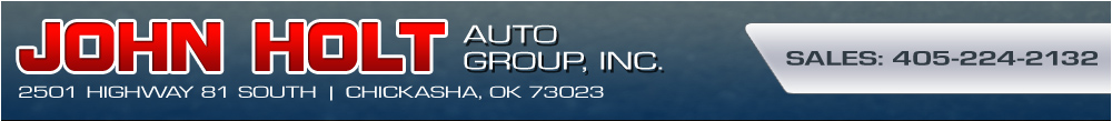 JOHN HOLT AUTO GROUP, INC. - Chickasha, OK