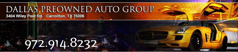 Dallas Preowned Auto Group - Carrollton, TX