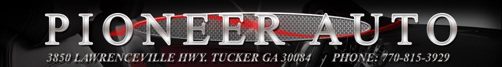 Pioneer Auto - Tucker, GA