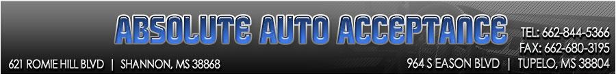 ABSOLUTE AUTO ACCEPTANCE - TUPELO, MS