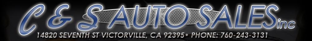 C & S AUTO SALES, INC - Victorville, CA