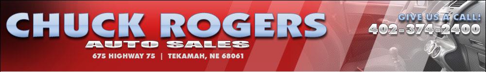 CHUCK ROGERS AUTO SALES - Tekamah, NE
