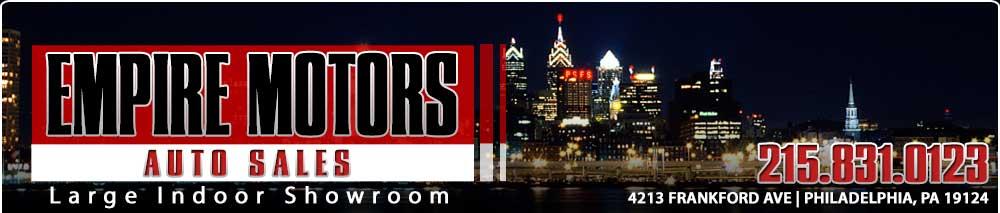 EMPIRE MOTORS AUTO SALES - Philadelphia, PA