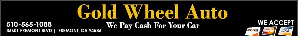 GOLD WHEEL AUTO - Fremont, CA