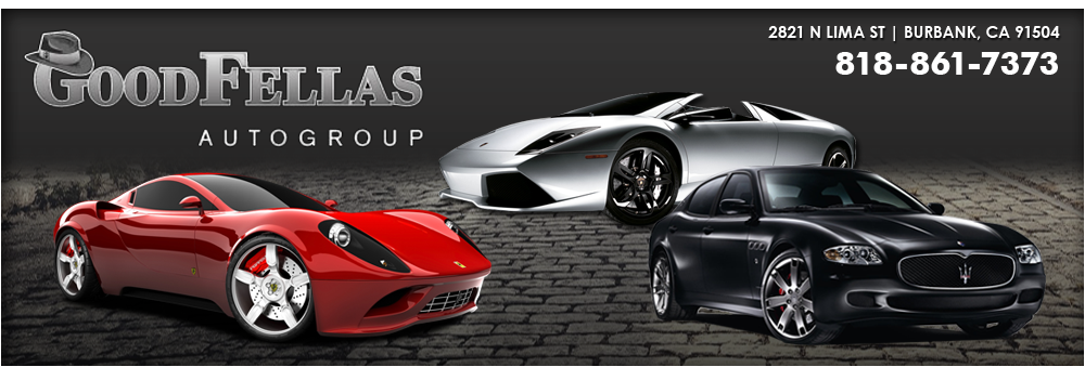 GOODFELLAS AUTO GROUP - Burbank, CA