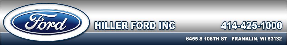 HILLER FORD INC - Franklin, WI