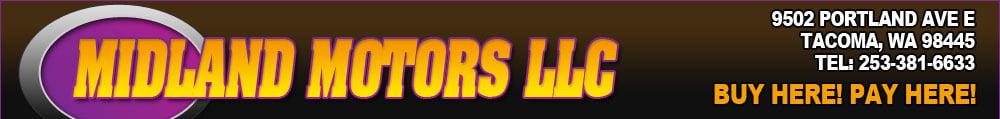 MIDLAND MOTORS LLC - Tacoma, WA