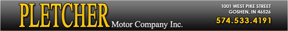 PLETCHER MOTOR COMPANY INC - Goshen, IN