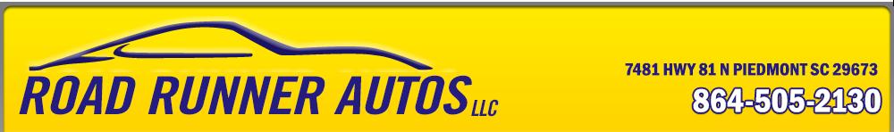 ROAD RUNNER AUTOS LLC - Piedmont, SC