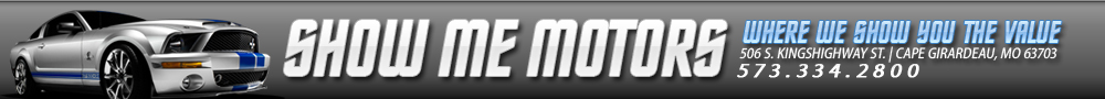 SHOW ME MOTORS - Cape Girardeau, MO