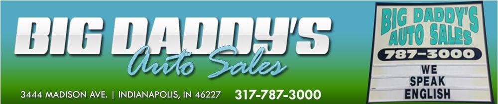 Big Daddy's Auto Sales - Indianapolis, IN