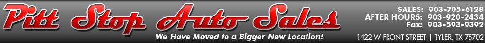 Pitt Stop Auto Sales - Tyler, TX