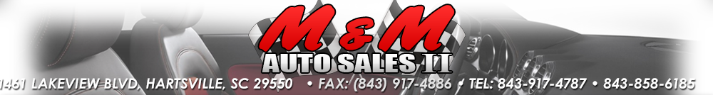 M&M Auto Sales 2 - Hartsville, SC