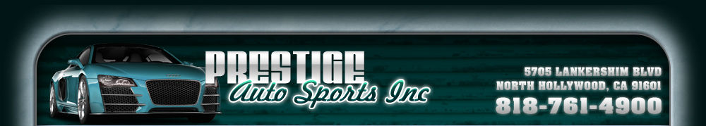 Prestige Auto Sports Inc - North Hollywood, CA