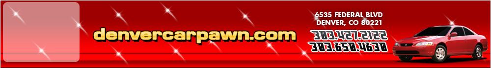 denvercarpawn.com - Denver, CO