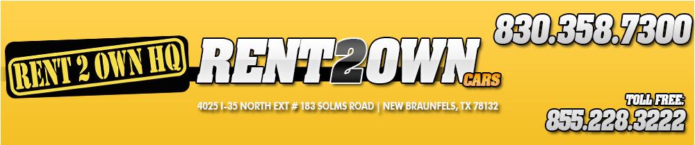 Rent 2 Own HQ NEW BRAUNFELS - New Braunfels, TX