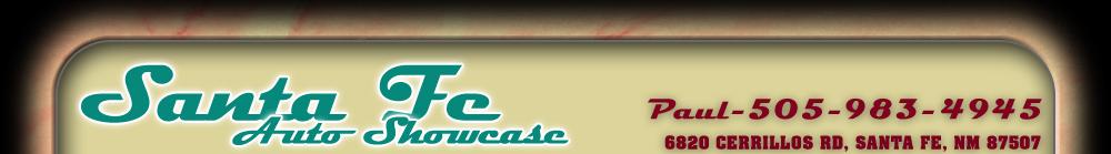 Santa Fe Auto Showcase - Santa Fe, NM