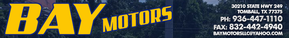 Bay Motors - Tomball, TX