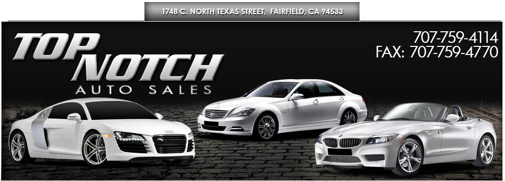 Top Notch Auto Sales - Fairfield, CA