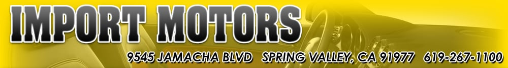 Import Motors - Spring Valley, CA