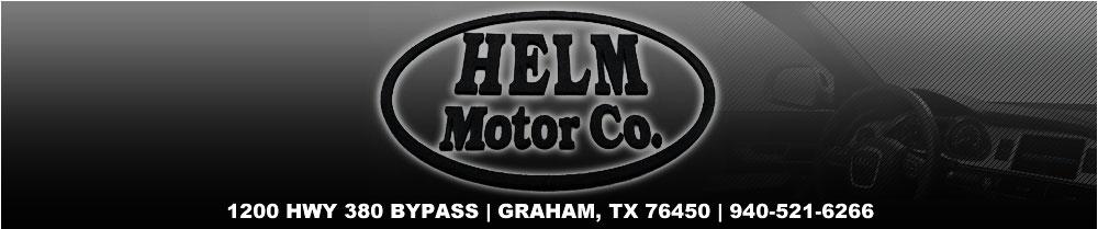 Helm Motor Company - Graham, TX