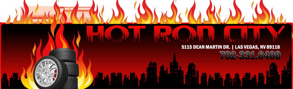 Hot Rod City - Las Vegas, NV