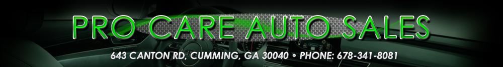 Pro Care Auto Sales - Cumming, GA