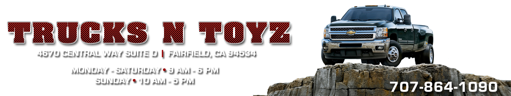 Trucks N Toyz - FAIRFIELD, CA