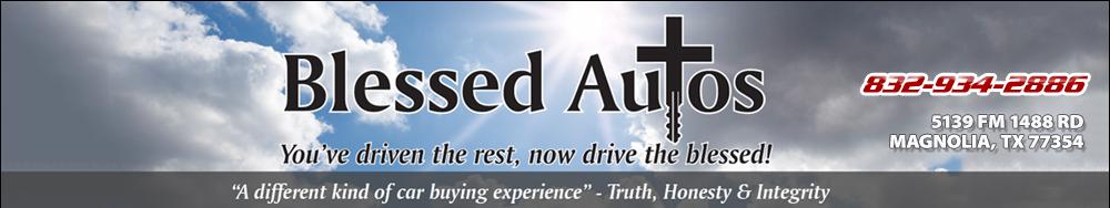 Blessed Autos - Magnolia, TX