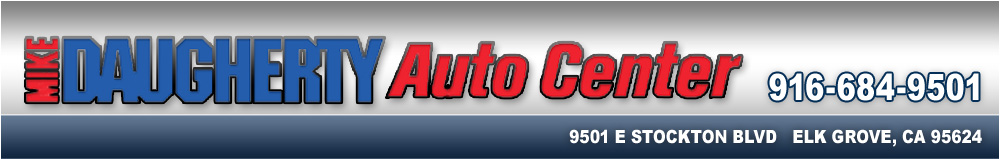 Mike Daugherty Auto Center - Elk Grove, CA